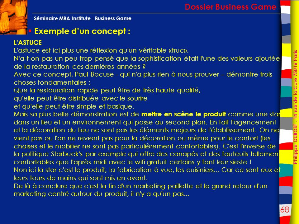 Dossier Business Game Exemple d'un concept : L ASTUCE