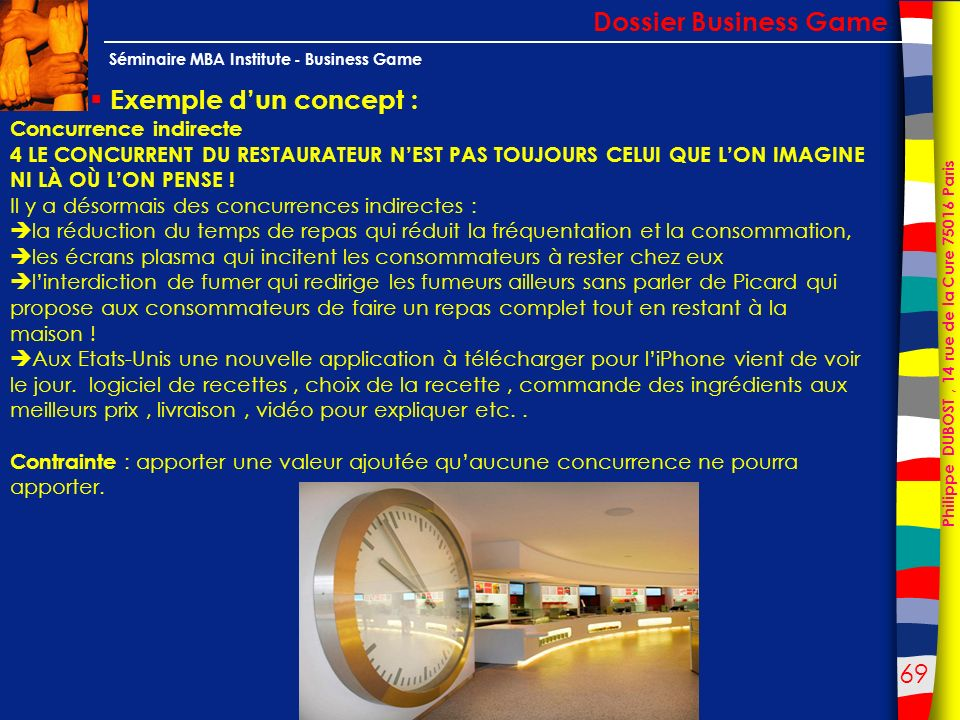 Dossier Business Game Exemple d'un concept : Concurrence indirecte