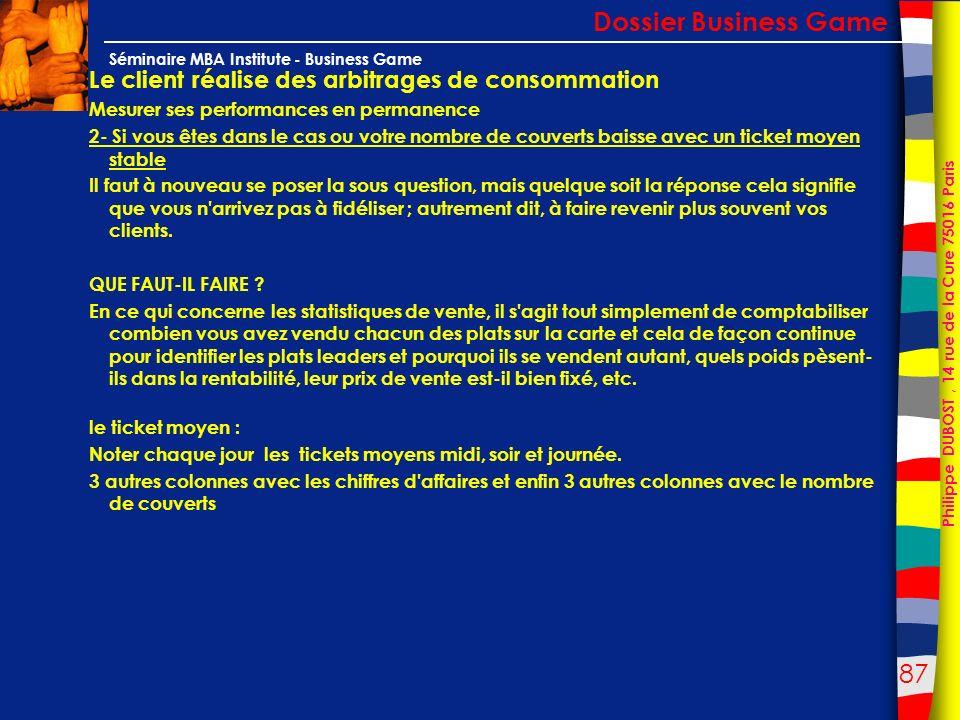 Dossier Business Game Le client réalise des arbitrages de consommation