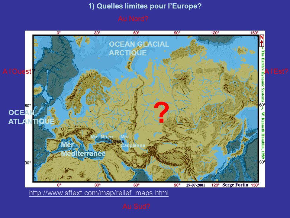 1) Quelles limites pour l'Europe