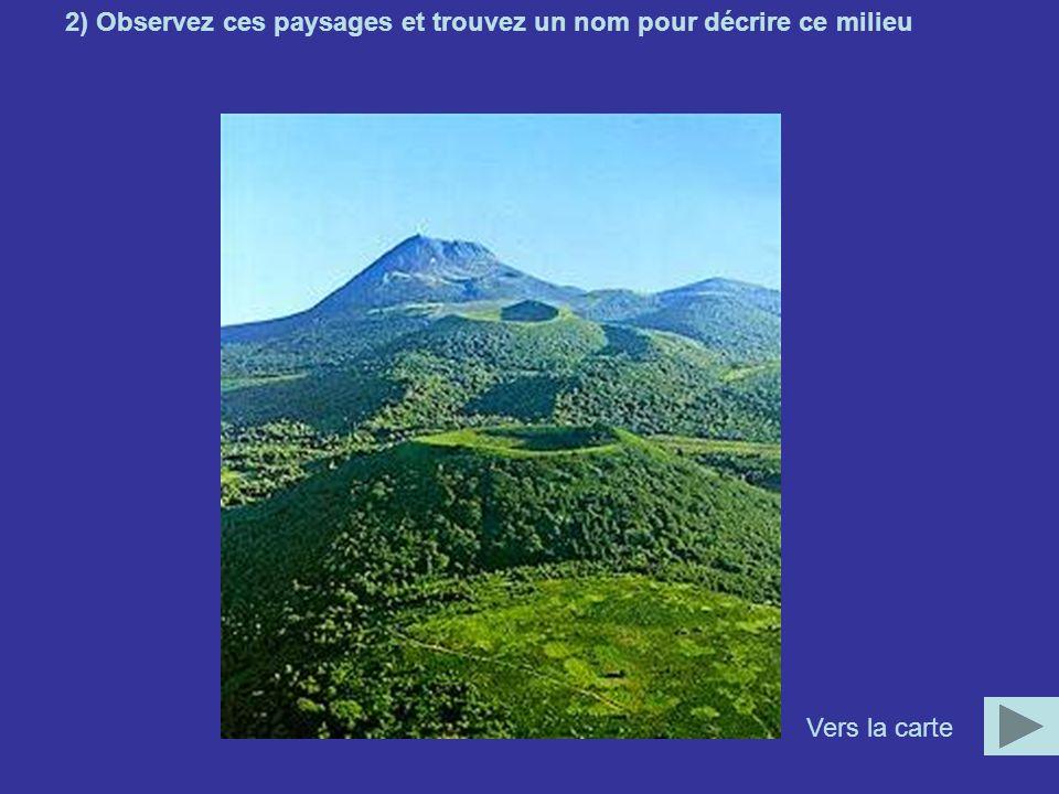 2) Observez ces paysages et trouvez un nom pour décrire ce milieu