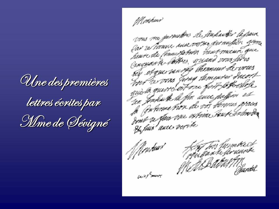 Une des premières lettres écrites par Mme de Sévigné