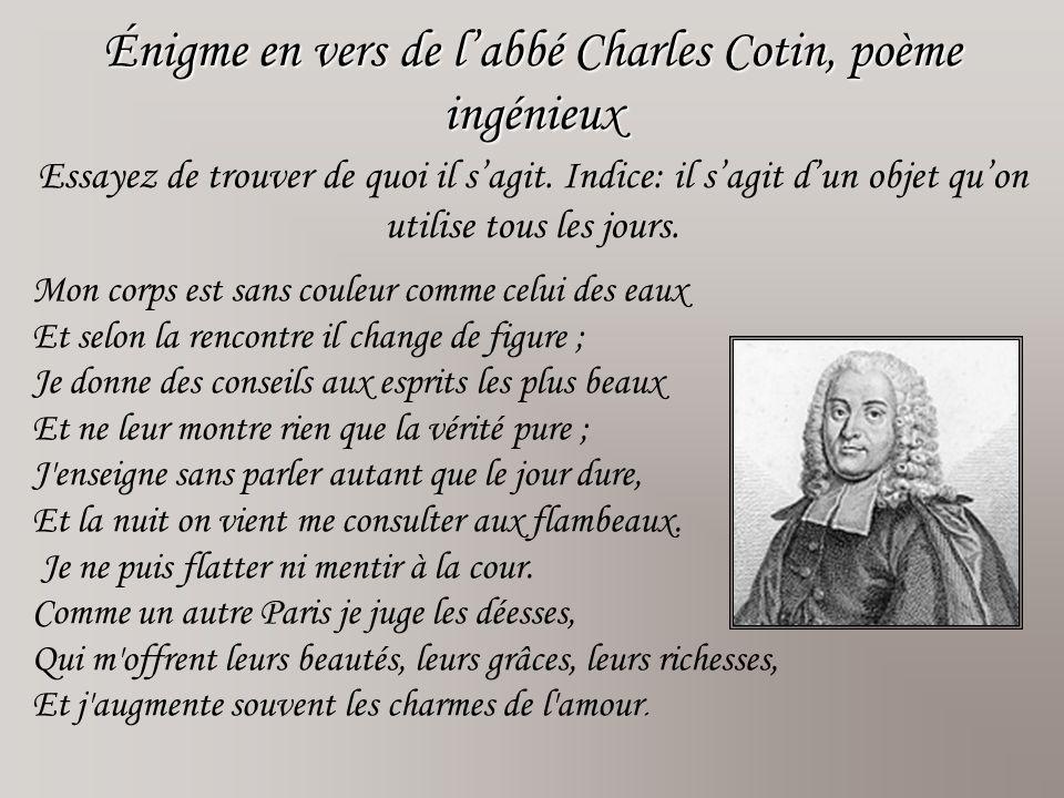 Énigme en vers de l'abbé Charles Cotin, poème ingénieux