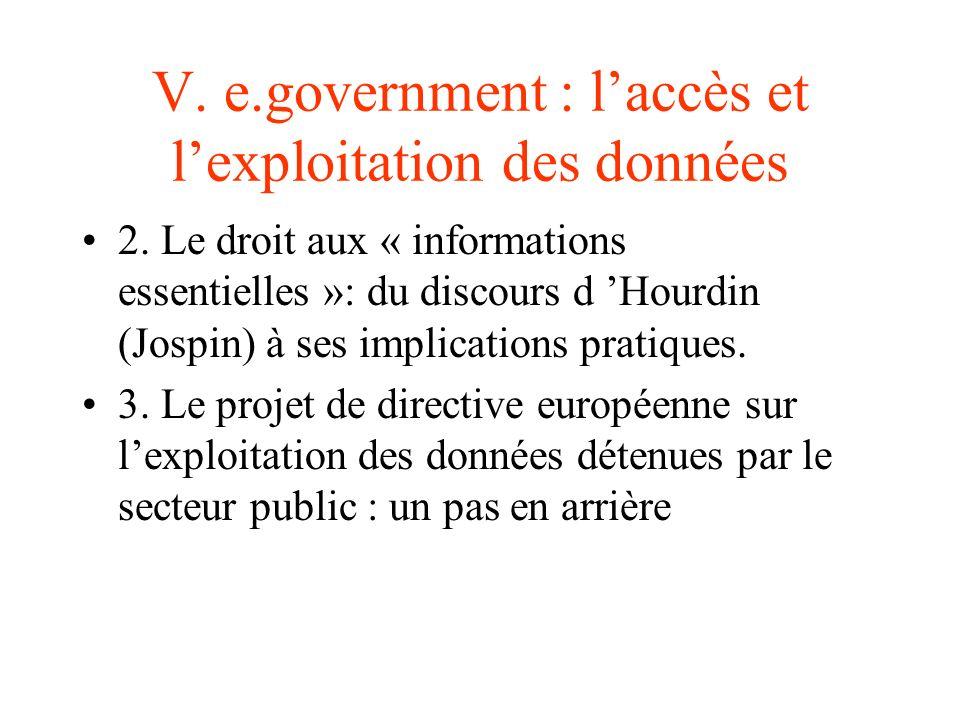 V. e.government : l'accès et l'exploitation des données