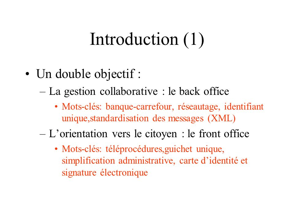 Introduction (1) Un double objectif :