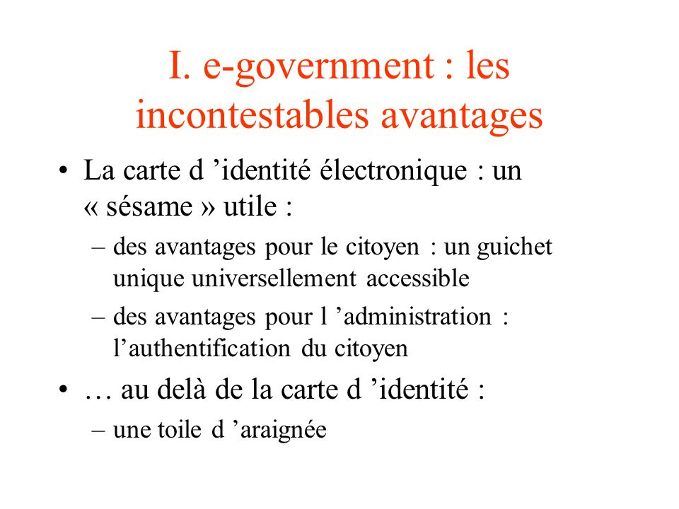 I. e-government : les incontestables avantages