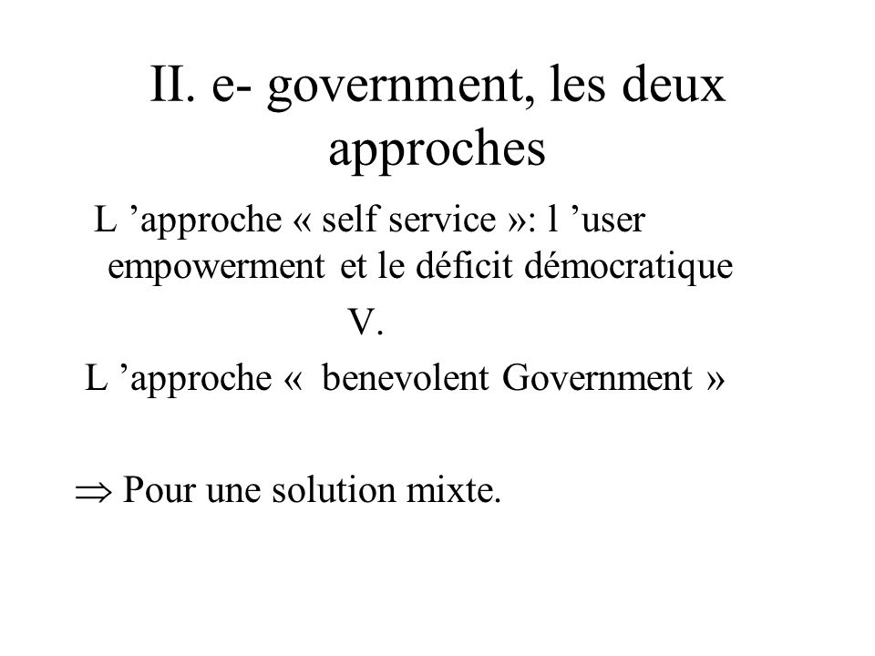 II. e- government, les deux approches