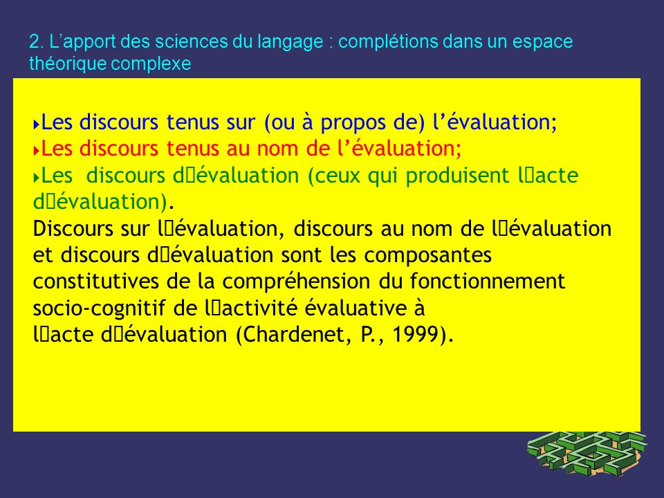 l´acte d´évaluation (Chardenet, P., 1999).