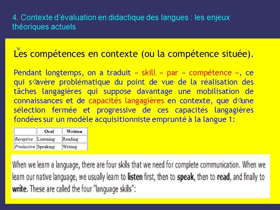 Les compétences en contexte (ou la compétence située).