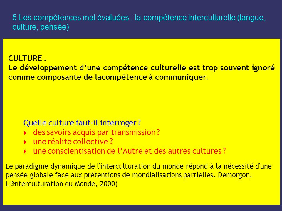 Quelle culture faut-il interroger