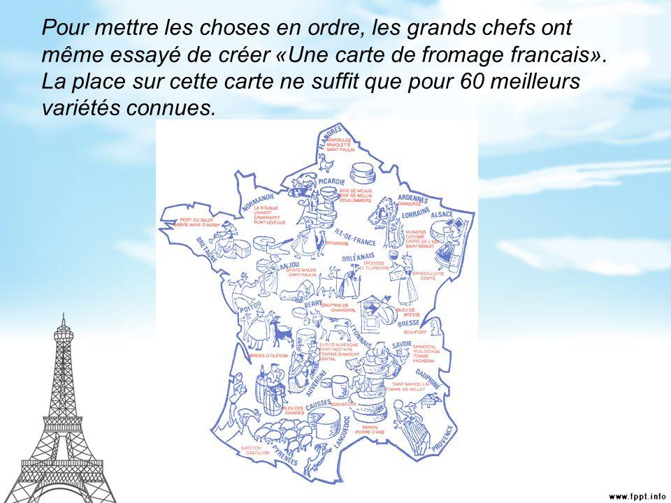 Pour mettre les choses en ordre, les grands chefs ont même essayé de créer «Une carte de fromage francais».