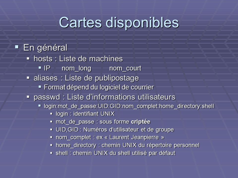 Cartes disponibles En général hosts : Liste de machines