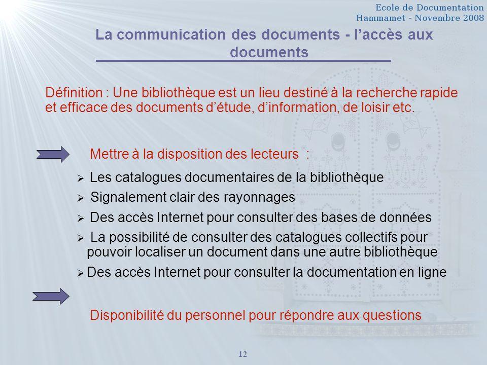 La communication des documents - l'accès aux documents