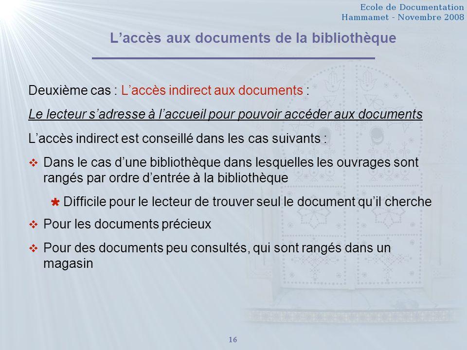 L'accès aux documents de la bibliothèque