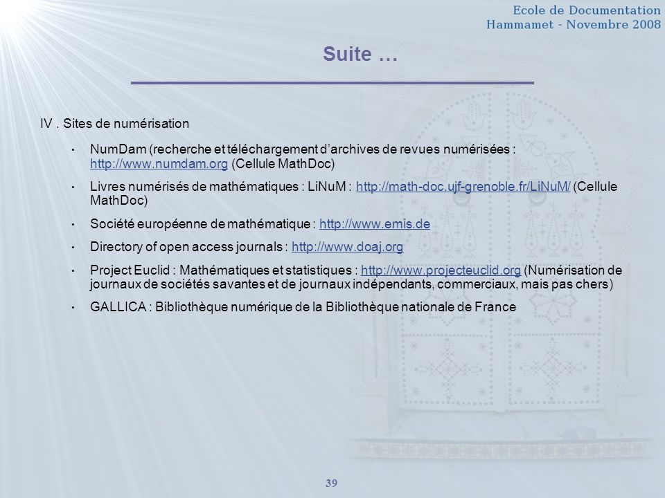 Suite … IV . Sites de numérisation