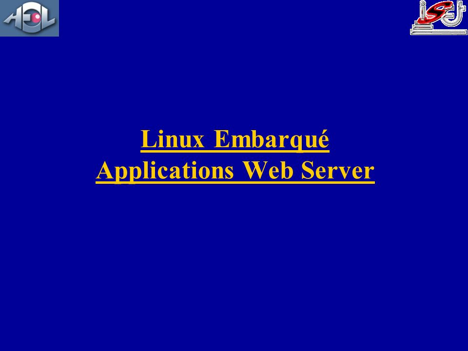 Linux Embarqué Applications Web Server