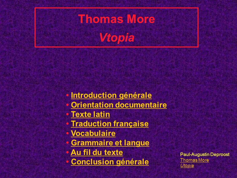 Thomas More Vtopia • Introduction générale • Orientation documentaire