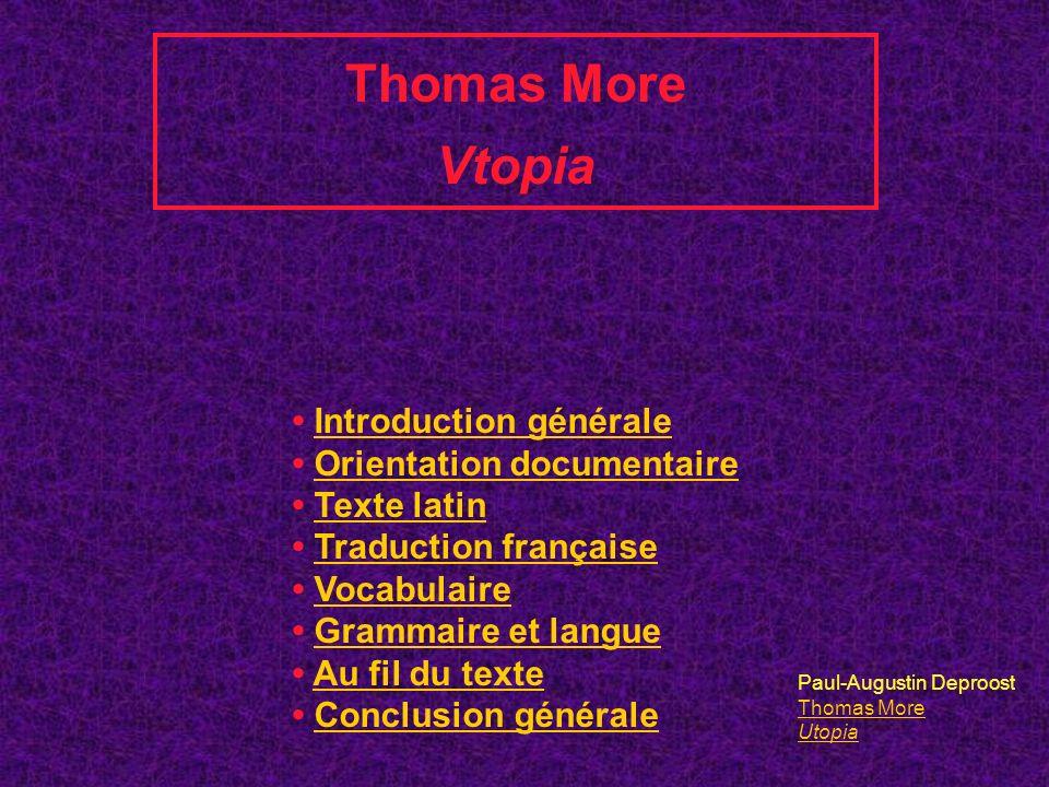 Thomas More Vtopia • Introduction générale • Orientation documentaire