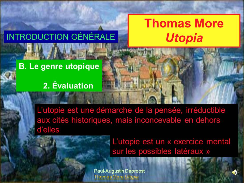 Thomas More Utopia INTRODUCTION GÉNÉRALE B. Le genre utopique