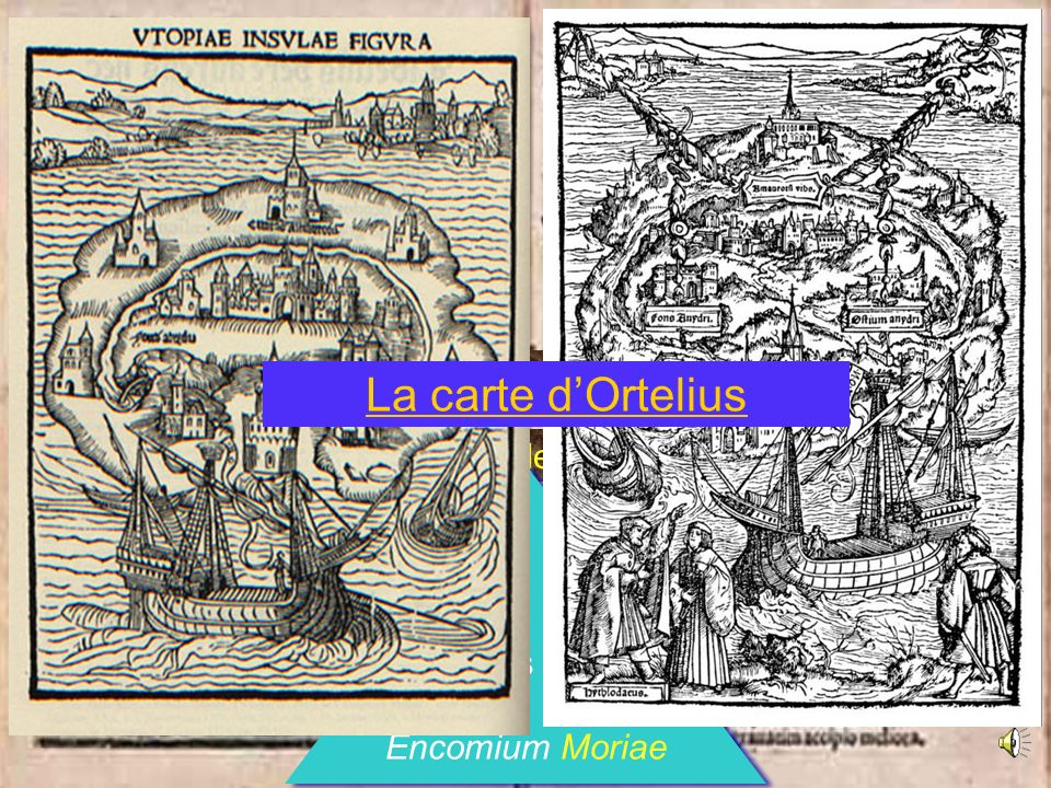 Thomas More Utopia La carte d'Ortelius INTRODUCTION GÉNÉRALE D. Utopia