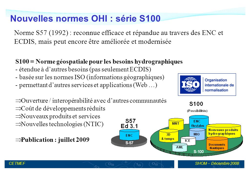 Nouvelles normes OHI : série S100