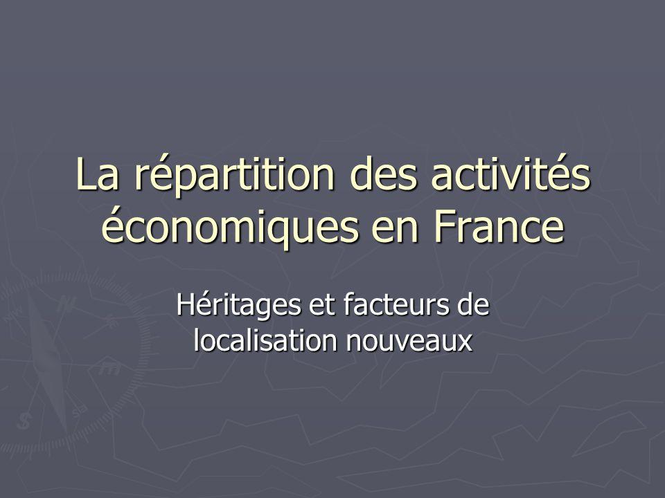 La répartition des activités économiques en France
