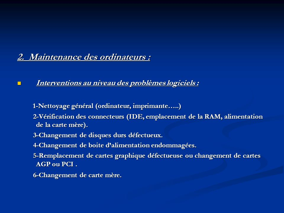2. Maintenance des ordinateurs :