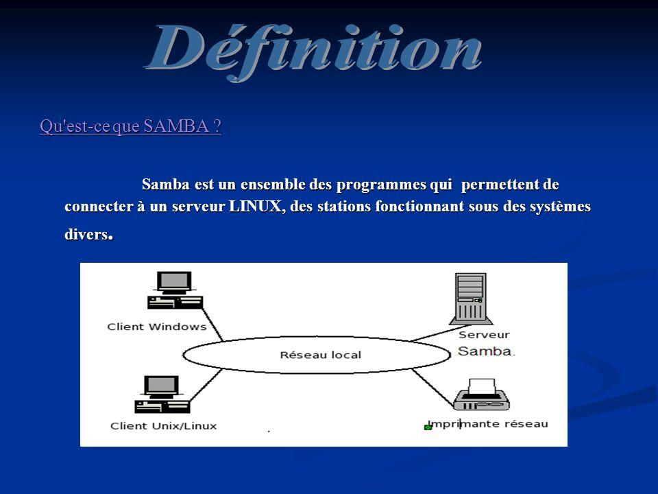 Définition Qu est-ce que SAMBA