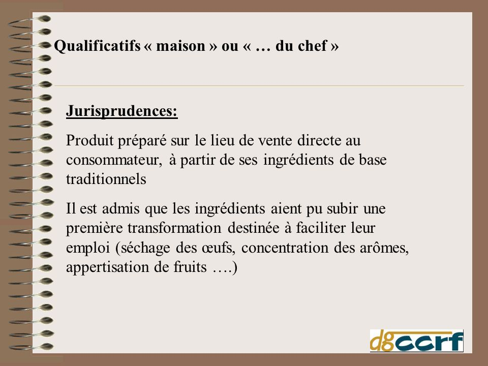 Qualificatifs « maison » ou « … du chef »