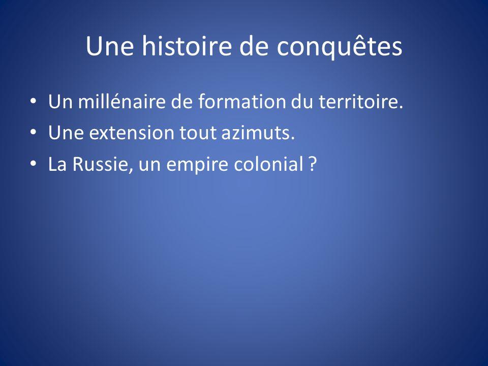 Une histoire de conquêtes
