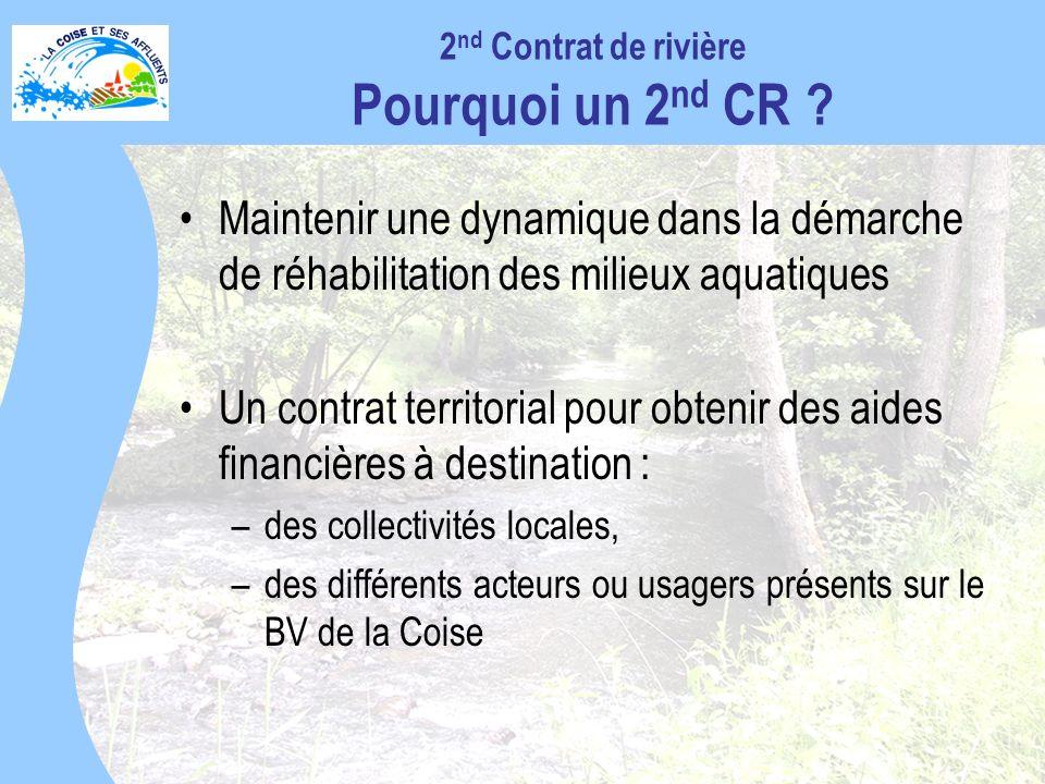 2nd Contrat de rivière Pourquoi un 2nd CR