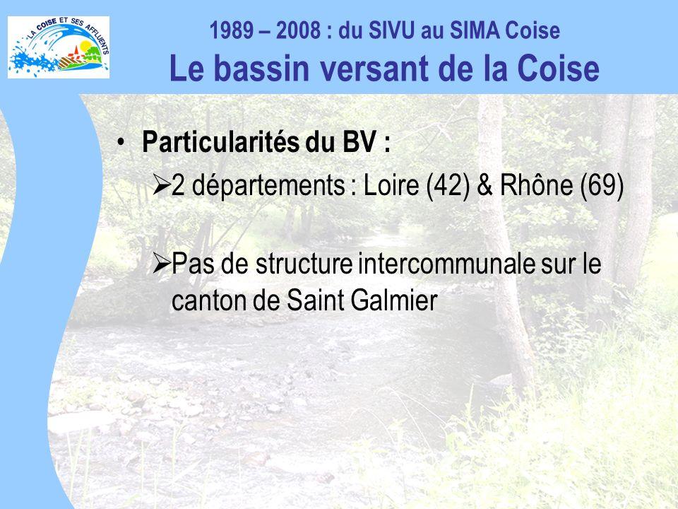 1989 – 2008 : du SIVU au SIMA Coise Le bassin versant de la Coise