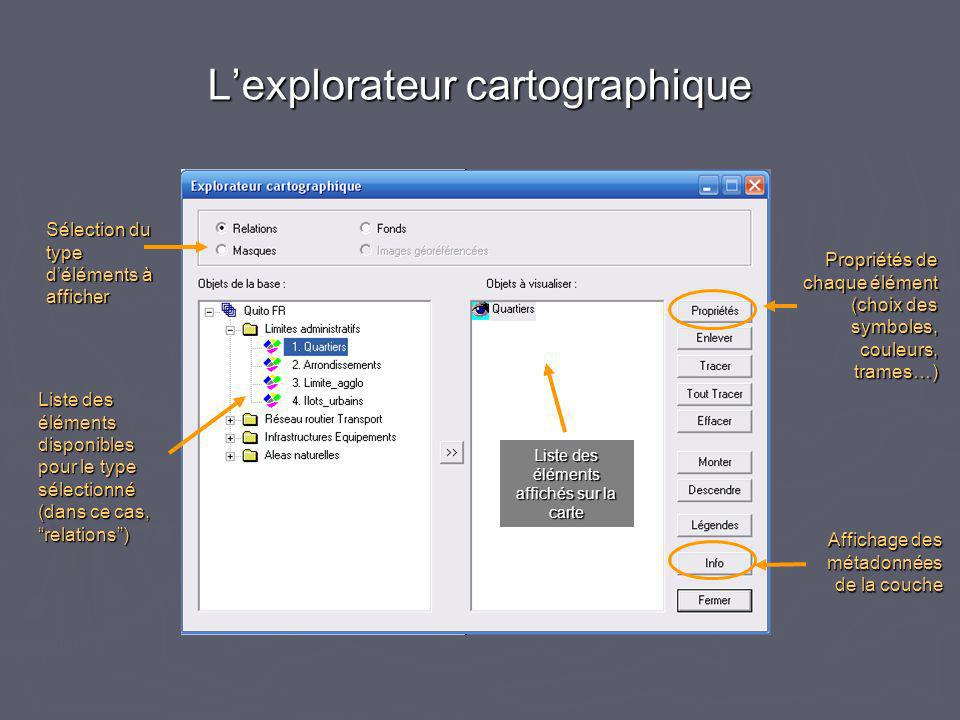 L'explorateur cartographique