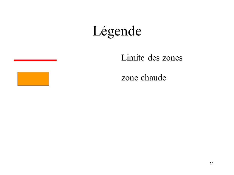 Légende Limite des zones zone chaude
