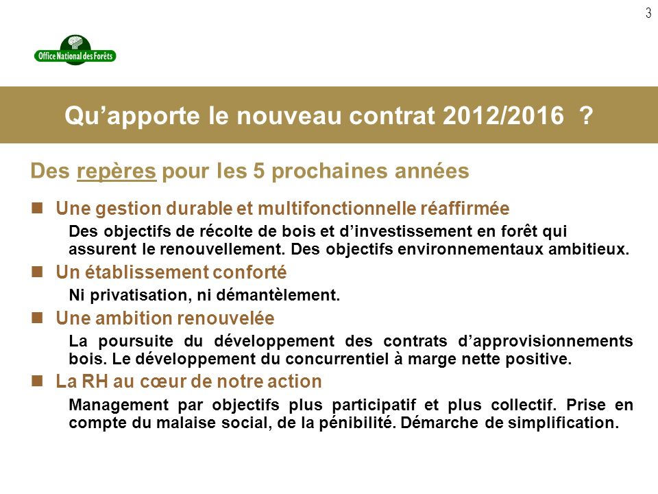 Qu'apporte le nouveau contrat 2012/2016