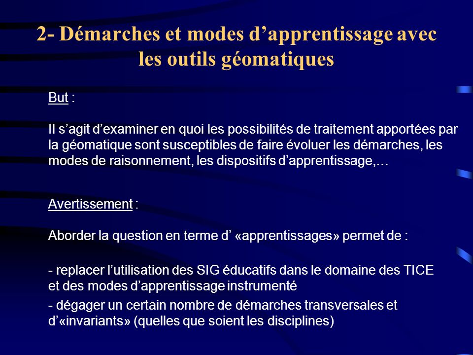 2- Démarches et modes d'apprentissage avec les outils géomatiques