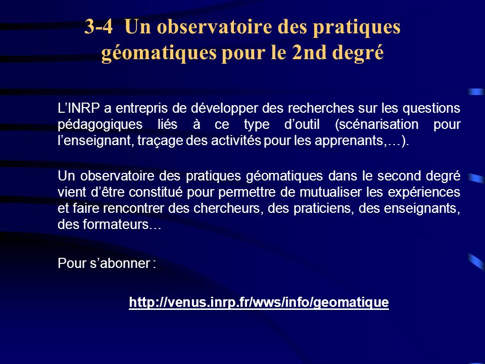 3-4 Un observatoire des pratiques géomatiques pour le 2nd degré