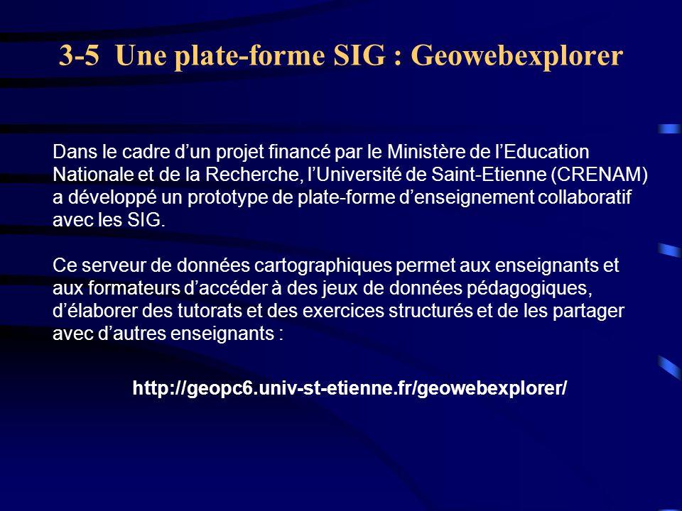 3-5 Une plate-forme SIG : Geowebexplorer