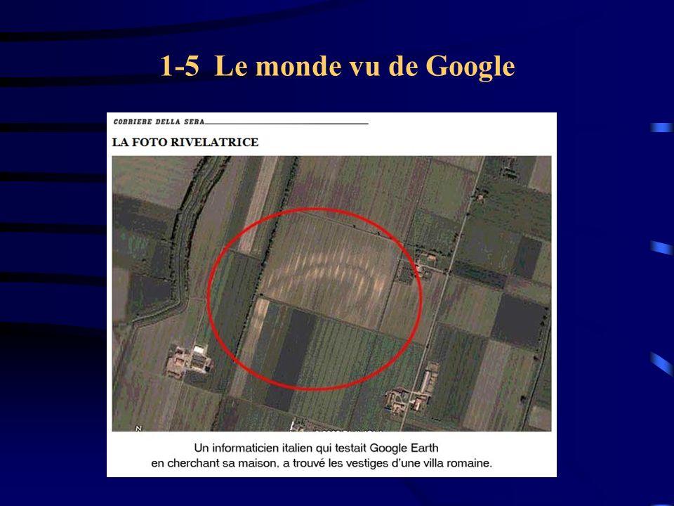 1-5 Le monde vu de Google