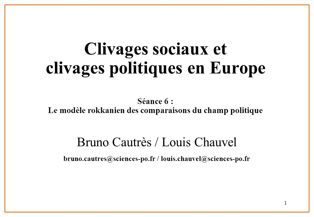 bruno.cautres@sciences-po.fr / louis.chauvel@sciences-po.fr