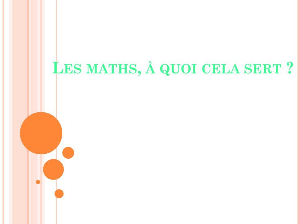 Les maths, à quoi cela sert