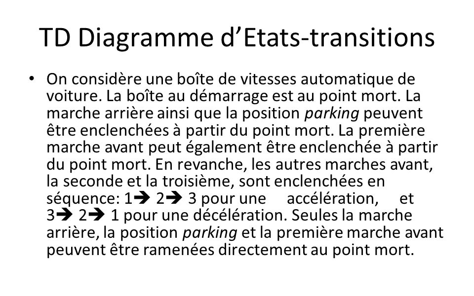 TD Diagramme d'Etats-transitions