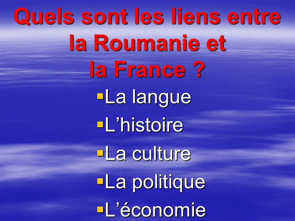 Quels sont les liens entre la Roumanie et la France