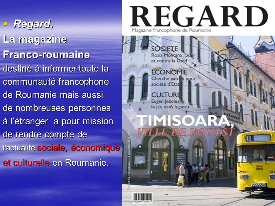 Regard, La magazine Franco-roumaine destiné à informer toute la