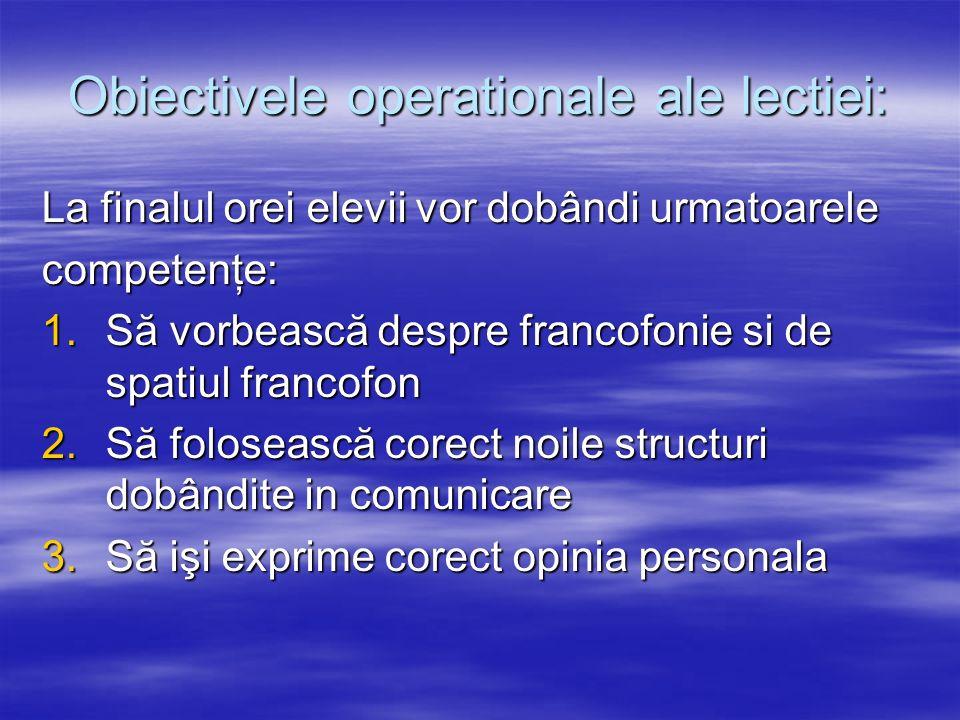 Obiectivele operationale ale lectiei: