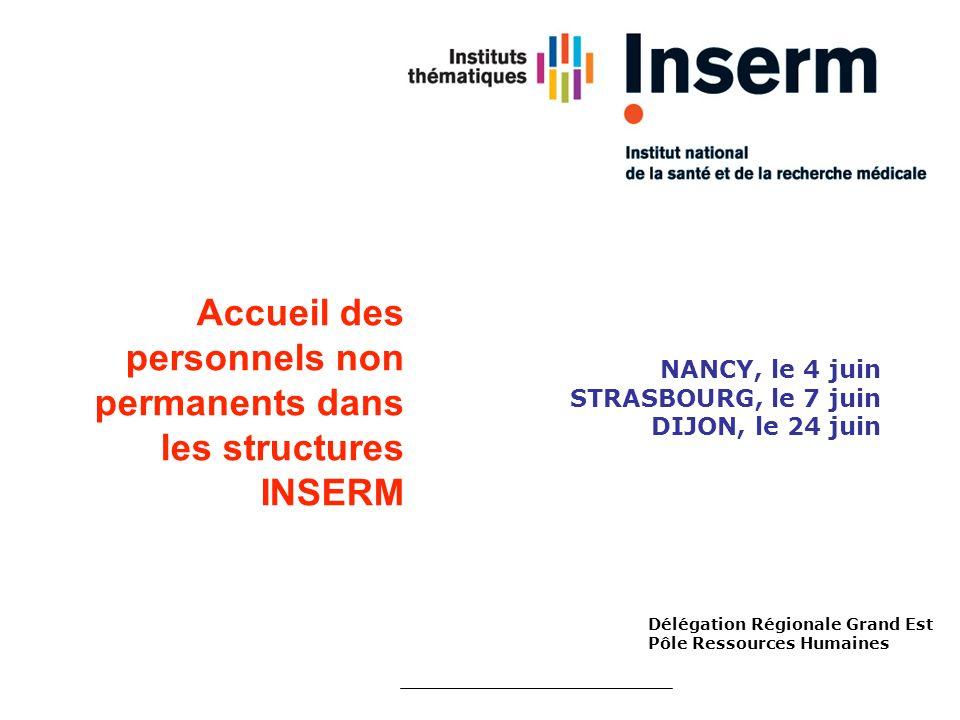 Accueil des personnels non permanents dans les structures INSERM