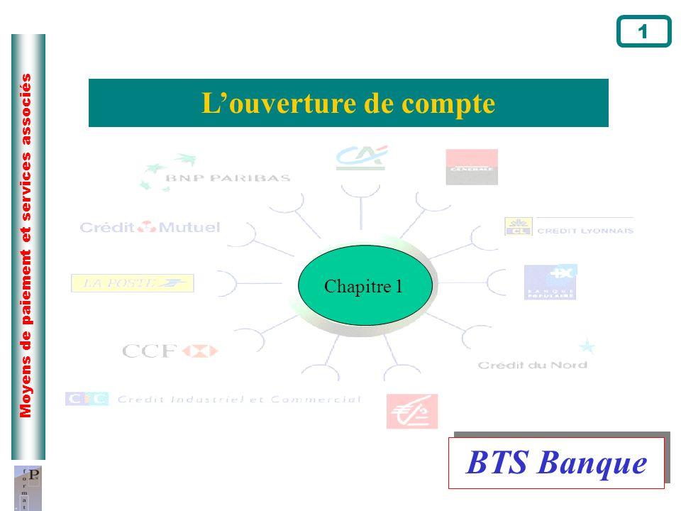 BTS Banque L'ouverture de compte 1 Chapitre 1 Page du cours N°1