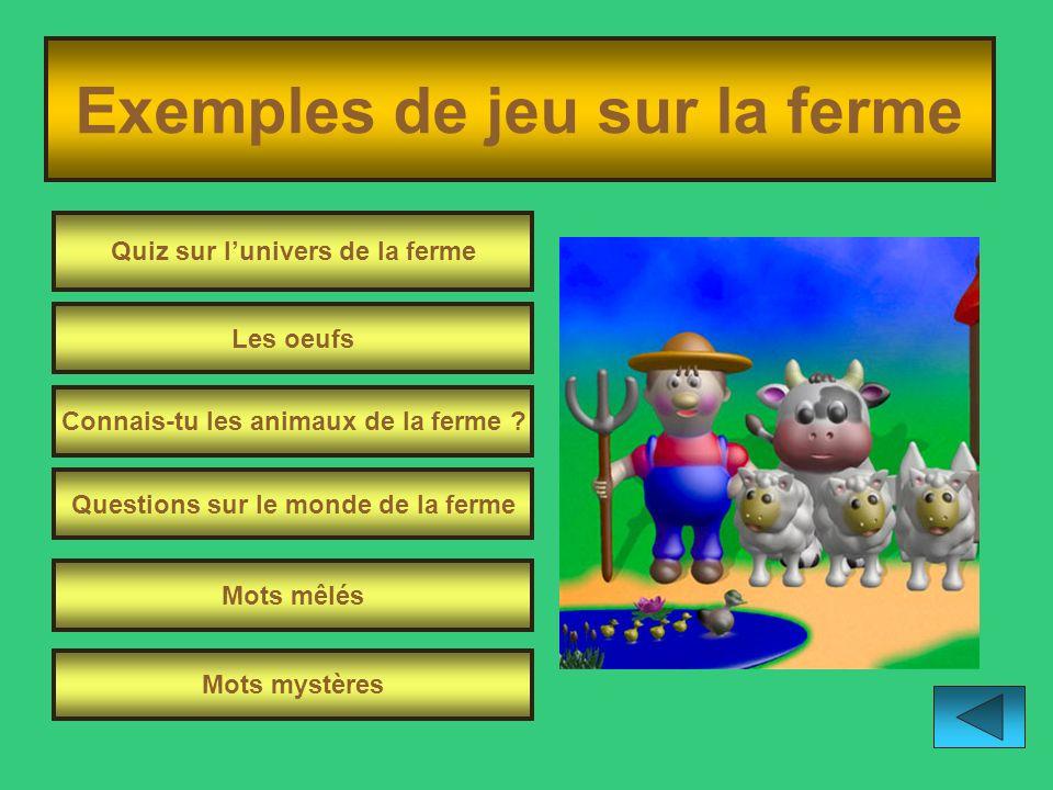 Exemples de jeu sur la ferme