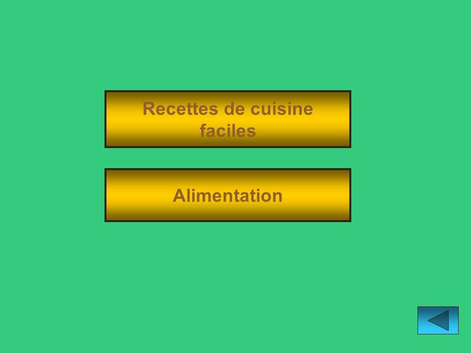 Recettes de cuisine faciles Alimentation