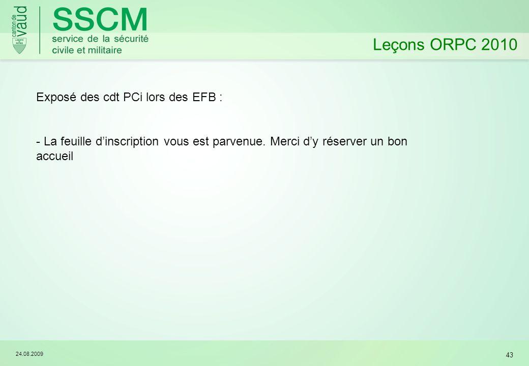 Leçons ORPC 2010 Exposé des cdt PCi lors des EFB :